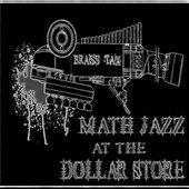 Math Jazz at the Dollar Store