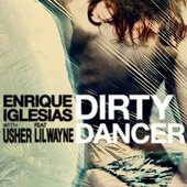 Dirty Dancer (with Usher) [feat. Lil Wayne] - Single