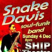 Snake Davis at The SHIP Theatre - 4 December 2011