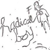 Radical Boy