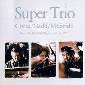 Chick Corea, Steve Gadd, Christian McBride