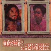 Barry Brown & Cornell Campbell