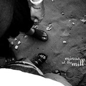 Minus At The Mill