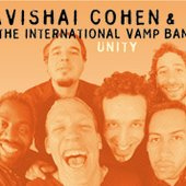 Avishai Cohen & International Vamp Band