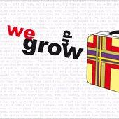 We Grow Up