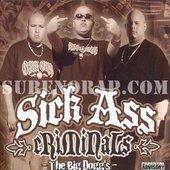 Sick Ass Criminals