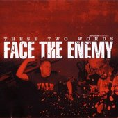 """Face The Enemy - \""""These Two Words\"""" LP"""