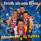 8718456019980 Gebroeders KO & La Bamba - Drink als een Prins