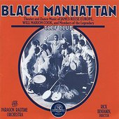 Black Manhattan: Theater and Dance Music of James Reese Europe, Will Marion Cook, and Members of the Legendary Clef Club