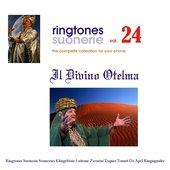 Ringtones suonerie, Vol. 24 (Speciale: Il Divino Otelma)
