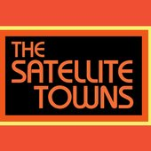 The Satellite Towns