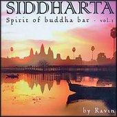 Siddartha Spirit of Buddha Bar