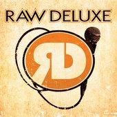 Raw Deluxe