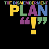 The Dismemberment Plan - ! (Small PNG)