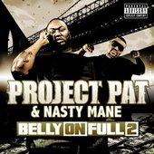 Project Pat & Nasty Mane