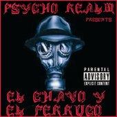 Psycho Realm Presents El Chavo