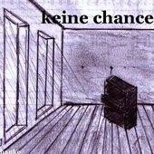 keine chance