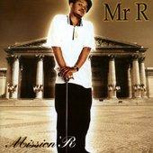 Mr R - Mission' R