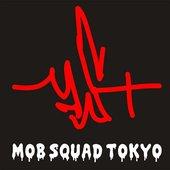 MOB SQUAD TOKYO