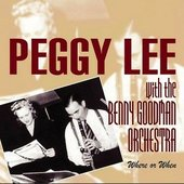 Peggy Lee With The Benny Goodman Orchestra