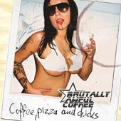 Coffee, pizza and chicks