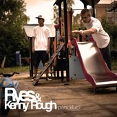 Ryes & Kenny Rough