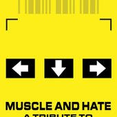 Muscle And Hate