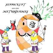 hippocrypt & The metro Gnomes