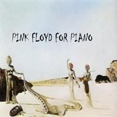 Pink Floyd For Piano
