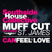 Southside House Collective & Muff Cut - Can You Feel The Love