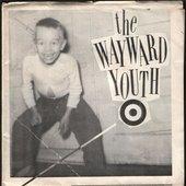 Wayward Youth The