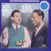 The Benny Goodman Sextet and Charlie Christian
