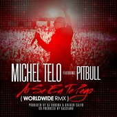 Michel Telo ft Pitbull