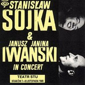 Stanisław Soyka Janusz Yanina Iwanski