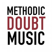 Methodic Doubt Music