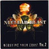 Nuclear Blast: Blasting Your Ears! Volume 2