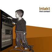intakt -- first contact (high-end) ...☺---