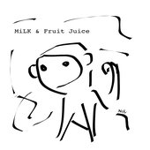 Milk & Fruit Juice