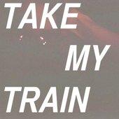 Take My Train