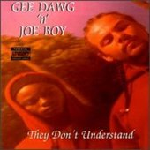 Gee Dawg 'n' Joe Boy