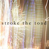 Stroke the Toad