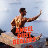 Angel Dust Dealers
