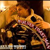 Pulver Toast Man