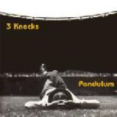 3 Knocks (disc 1: Well Being)