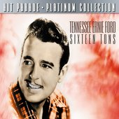 Hit Parade Platinum Collection Tennessee Ernis Ford Sixtn Tons