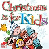 Christmas Is For Kids