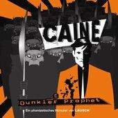 Caine Folge 07 Dunkler Prophet