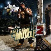 Get It From The Muscle Vol. 2
