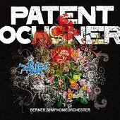 Berner Symphonieorchester and Patent Ochsner