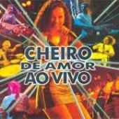 """Álbum \""""Cheiro de Amor Ao Vivo 1997\"""""""